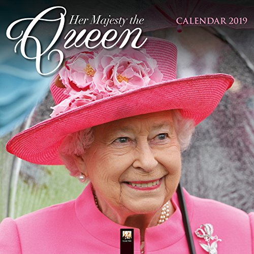 Her Majesty the Queen and the Royal Family 2019 Calendar