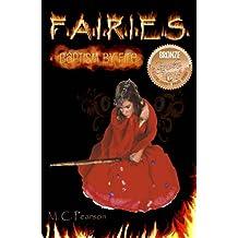 F.A.I.R.I.E.S.: Baptism by Fire (The Realm Series Book 1)