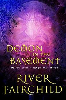 Demon in the Basement (English Edition) di [Fairchild, River]