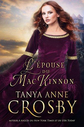 L'Épouse du MacKinnon par Tanya Anne Crosby