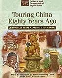 Touring China 80 Years Ago