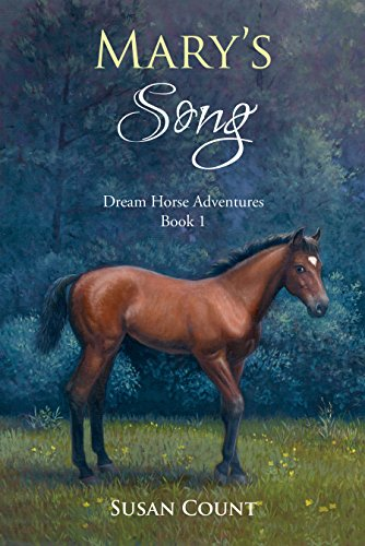 Book cover image for Mary's Song (Dream Horse Adventures Book 1)