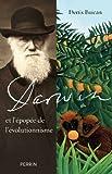 Image de Darwin et l'épopée de l'évolutionnisme