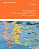 Counseling: A Comprehensive Profession Plus NEW MyCounselingLab with Pearson eText -- Access Card Package (7th Edition) (Merrill Counseling) by Gladding, Samuel T. (2012) Paperback
