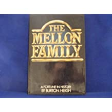 The Mellon Family: A Fortune in History