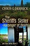 The Sheriff's Sister - Harbinger of Death
