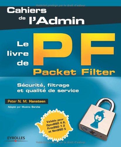 Le livre de Packet Filter : Sécurité, filtrage et qualité de service par Peter N. M. Hansteen