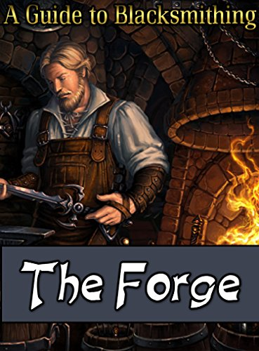 the-forge-a-guide-to-blacksmithing