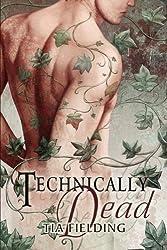 Technically Dead by Tia Fielding (2012-07-20)