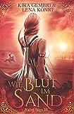Wie Blut im Sand (Naliri-Saga, Band 3) - Kira Gembri