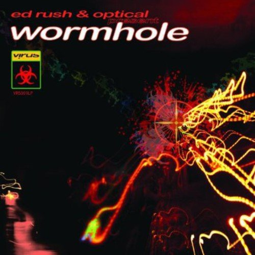 Ed Rush & Optical: Wormhole (Audio CD)