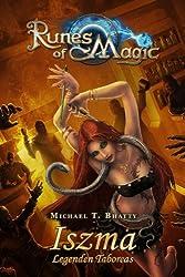 Runes of Magic, Bd. 3: Iszma, Legenden Taboreas