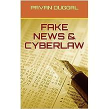 FAKE NEWS & CYBERLAW
