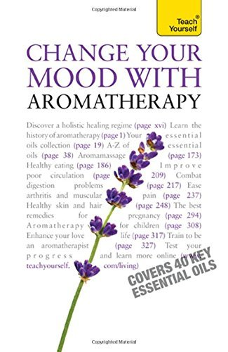 Change Your Mood with Aromatherapy: Teach Yourself by Denise Whichello Brown (29-Jan-2010) Paperback