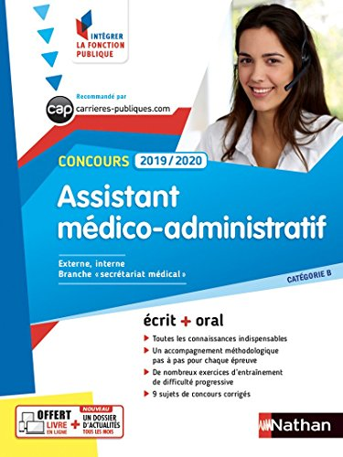 Concours Assistant médico-administratif - Cat B - Concours 2019-2020 (écrit + oral) par Annie Godrie