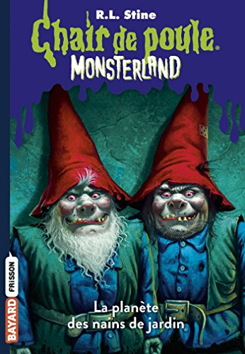 Monsterland, Tome 01: L'invasion des nains de jardin