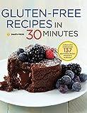 Best 30 Minute Recipe Cooks - Gluten-Free Recipes in 30 Minutes: A Gluten-Free Cookbook Review