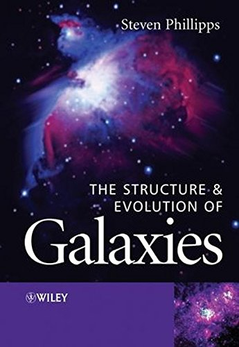 The Structure and Evolution of Galaxies