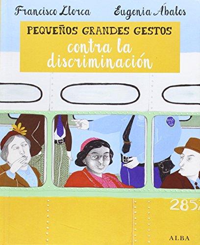 Pequeños Grandes Contra La Discriminación (Infantil Ilustrado)