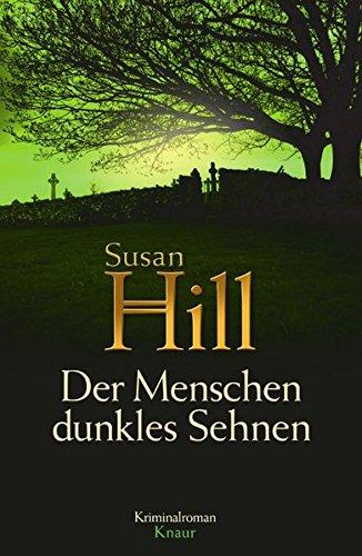 Der Menschen dunkles Sehnen: Kriminalroman (Ein Fall für Simon Serrailler, Band 1)