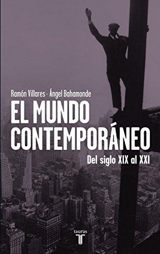 El mundo contemporáneo: Del siglo XIX al XXI (Pensamiento) por Ángel Bahamonde