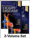 Braunwald's Heart Disease: A Textbook of Cardiovascular Medicine, 2-Volume Set, 11e [Lingua inglese]
