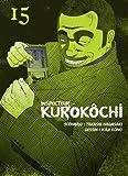 """Afficher """"Inspecteur Kurokôchi n° 15<br /> Inspecteur Kurokôchi T.15"""""""