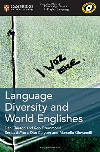 Language Diversity and World Englishes (Cambridge Topics in English Language)