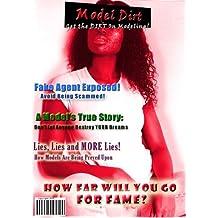 Model Dirt: True Story Of An Aspiring Model (English Edition)