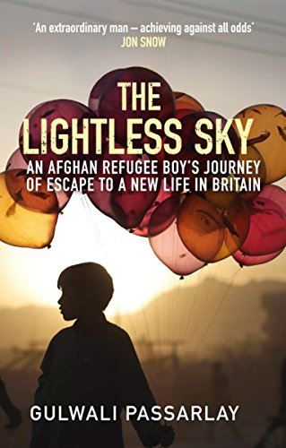 The Lightless Sky: An Afghan Refugee Boy's Journey of Escape to A New Life in Britain por Gulwali Passarlay