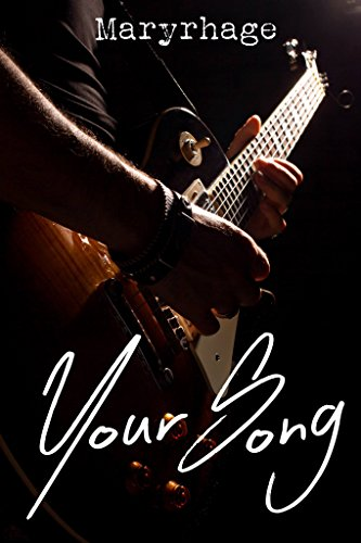 Your Song par [Maryrhage]