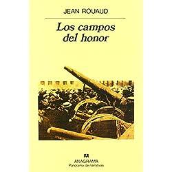 Los Campos Del Honor (Panorama de narrativas) de Jean Rouaud (11 dic 2014) Tapa blanda -- Premio Goncourt 1990
