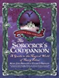 Image de The Sorcerer's Companion: A Guide to the Magical World of Harry Potter, Third Edition