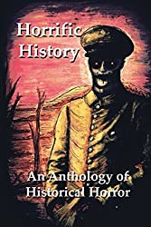 Horrific History by Robert Helmbrecht (2013-04-19)