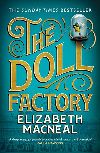 The Doll Factory (English Edition) eBook: Macneal, Elizabeth ...