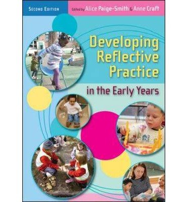[ DEVELOPING REFLECTIVE PRACTICE IN THE EARLY YEARS BY CRAFT, ANNA](AUTHOR)PAPERBACK