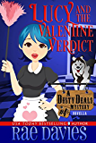 Lucy and the Valentine Verdict: A Dusty Deals Mystery Series Novella