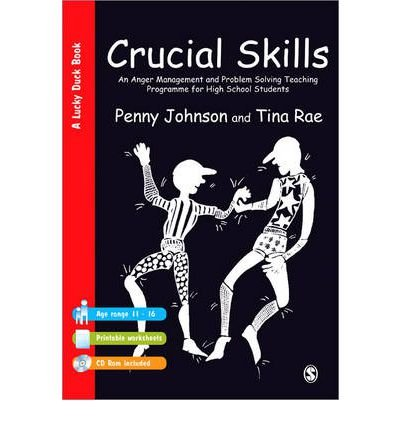 [(Crucial Skills: An Anger Management and Problem Solving Teaching Programme for High School Students)] [Author: Penny Johnson] published on (January, 1999)