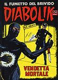 DIABOLIK (27): Vendetta mortale (Italian Edition)