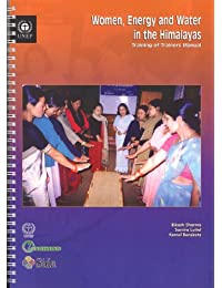 Women Energy and Water in the Himalayas: Training of Trainers Manual
