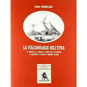 La Vulcanologia Dell'etna