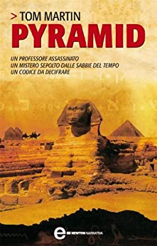 Pyramid (eNewton Narrativa) (Italian Edition) de [Martin, Tom]