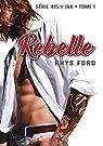 Rebelle par Ford