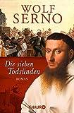 Die sieben Todsünden: Roman - Wolf Serno