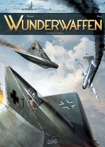Couverture du livre Wunderwaffen T01 : Le pilote du diable