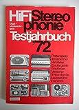 HiFi Stereophonie 1972. Musik- und Musikwiedergabe. Testjahrbuch '72. Plattenspieler, Tonabnehmer, Verstärker, Empfangsteile, Empfänger-Verstärker, Tombandgeräte, Lautsprecher, Entzerrer