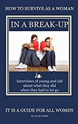 How To Survive As a Woman In A Break-Up (English Edition)