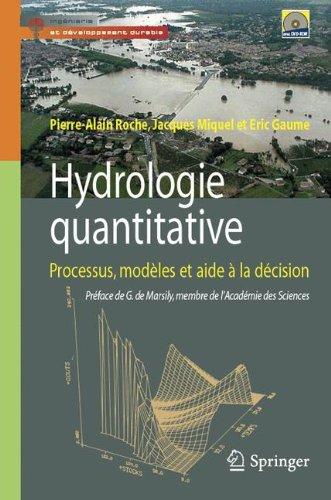 Hydrologie quantitative : Processus, modles et aide  la dcision (1DVD)