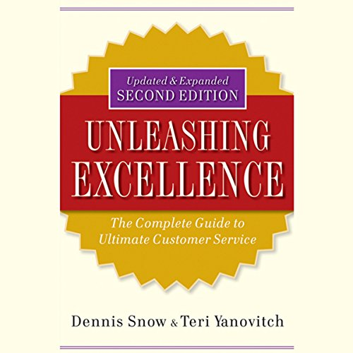 Unleashing Excellence: The Complete Guide to Ultimate Customer Service, 2nd Edition  Audiolibri