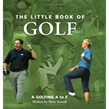 Little Book of Golf: A Golfing A to Z (Little Books)
